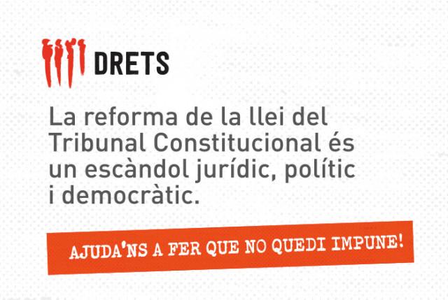Drets demana la col·laboració ciutadana perquè tiri endavant la querella contra 8 magistrats del Tribunal Constitucional